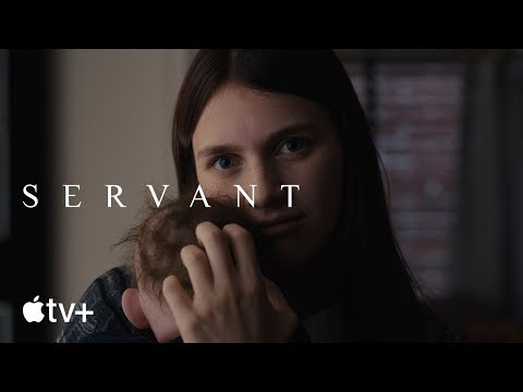 Servant — Official Trailer   Apple TV+
