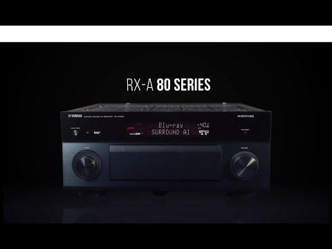 Yamaha AVENTAGE RXA-80 Series AV Receivers