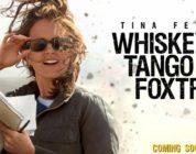 """Kriegskomödie """"Whiskey Tango Foxtrot"""" erscheint auf Blu-ray mit DTS:X-Ton"""