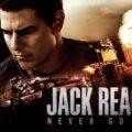 """""""Jack Reacher: Never Go Back"""" erscheint am 23. März auf Blu-ray und UHD-Blu-ray"""