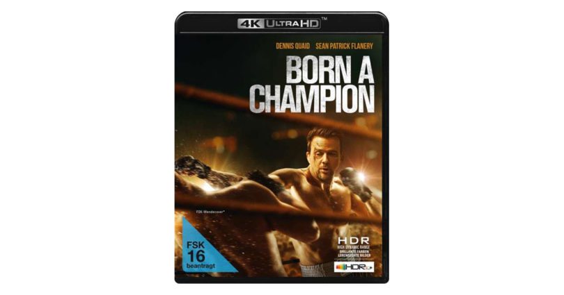 """""""Born A Champion"""": Kampfsport-Drama erscheint auf 4K-Blu-ray (Update)"""