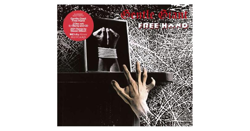 "Gentle Giant: Album ""Free Hand"" mit Dolby-Atmos-Mix"